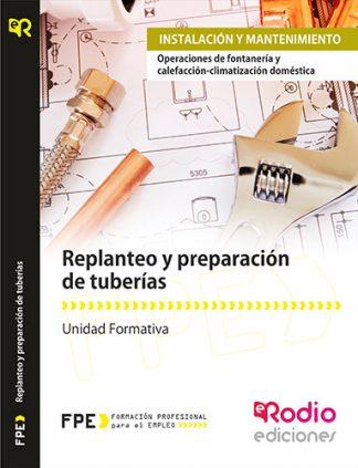 Replanteo y preparación de tuberías rodio