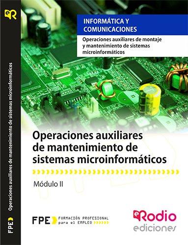 Operaciones auxiliares de mantenimiento de sistemas microinformáticos (MF1208_1) rodio