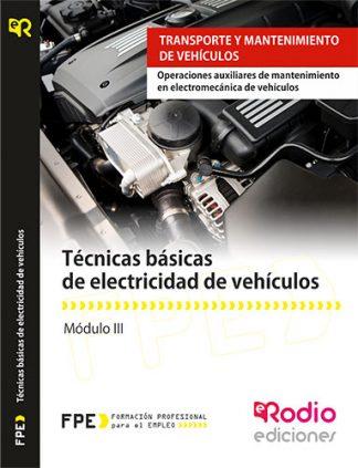 Técnicas básicas de electricidad de vehículos (MF0624_1) rodio