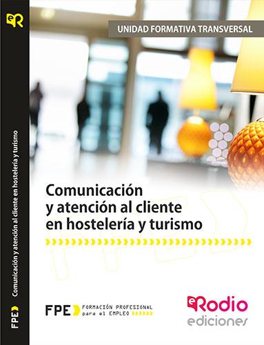 Comunicación y atención al cliente en hostelería y turismo rodio