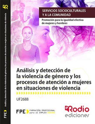 Análisis y detección de la violencia de género y los procesos de atención a mujeres en situaciones de violencia rodio