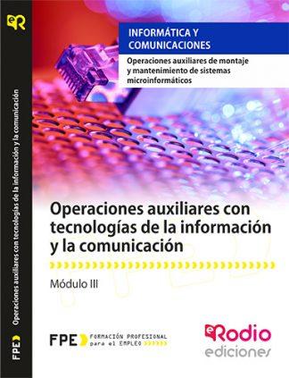 Operaciones Auxiliares con Tecnologías de la Información y la Comunicación (MF1209_1). rodio