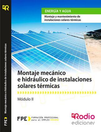 montaje mecanico e hidraulico de instalaciones solares térmicas. certificado energía y agua. rodio