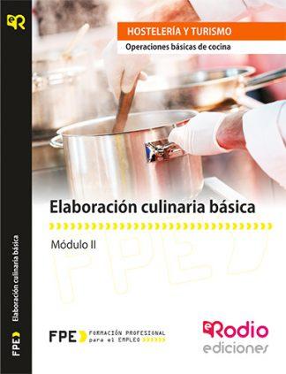 Elaboración culinaria básica (MF0256_1). Operaciones básicas de cocina (HOTR0108). rodio