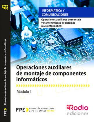 Operaciones auxiliares de montaje de componentes informáticos (MF1207_1) rodio