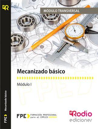 Mecanizado básico (MF0620_1) rodio