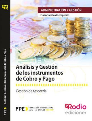 Análisis y Gestión de los instrumentos de cobro y pago rodio