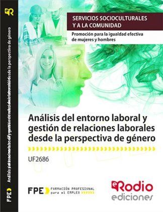 Análisis del entorno laboral y gestión de relaciones laborales desde la perspectiva de género. igualdad. rodio